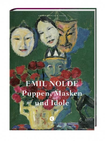 Emil Nolde - Puppen, Masken und Idole