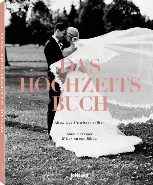 Das Hochzeitsbuch, Amélie Cremer & Carina von Bülow