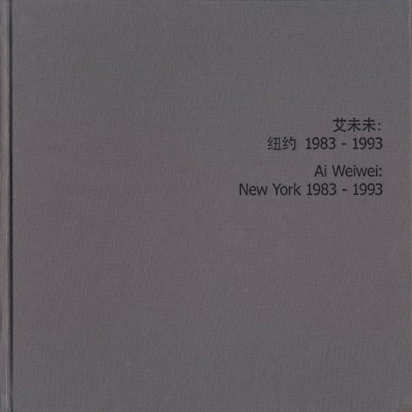 New York 1983-1993 AI WEIWEI