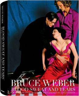 Bruce Weber, Blood Sweat and Tears
